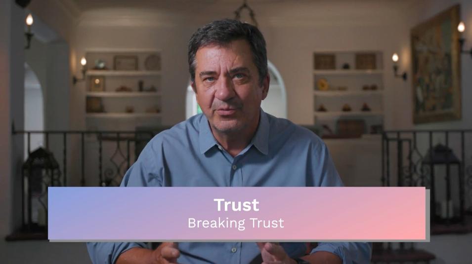 Trust: Breaking Trust
