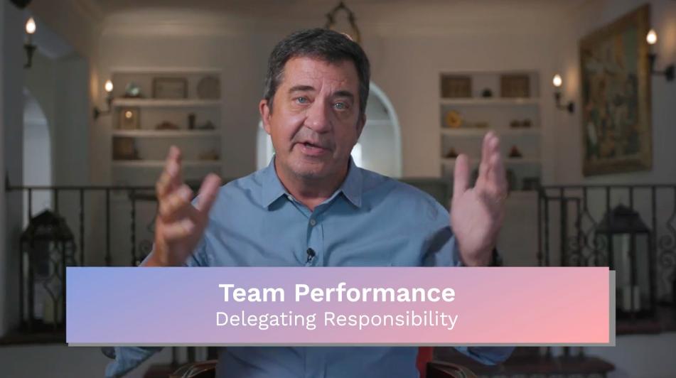 Team Performance: Delegating Responsibility