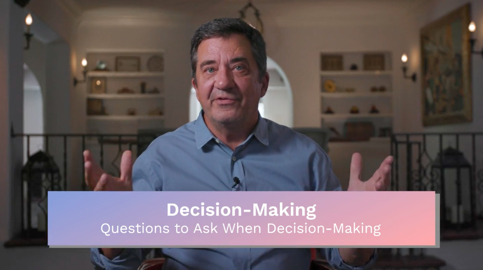 Decision Making: Questions to Ask When Decision-Making