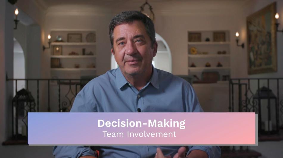Decision Making: Team Involvement