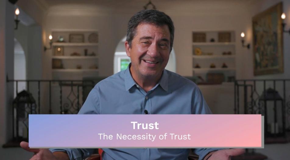 Trust: The Necessity of Trust