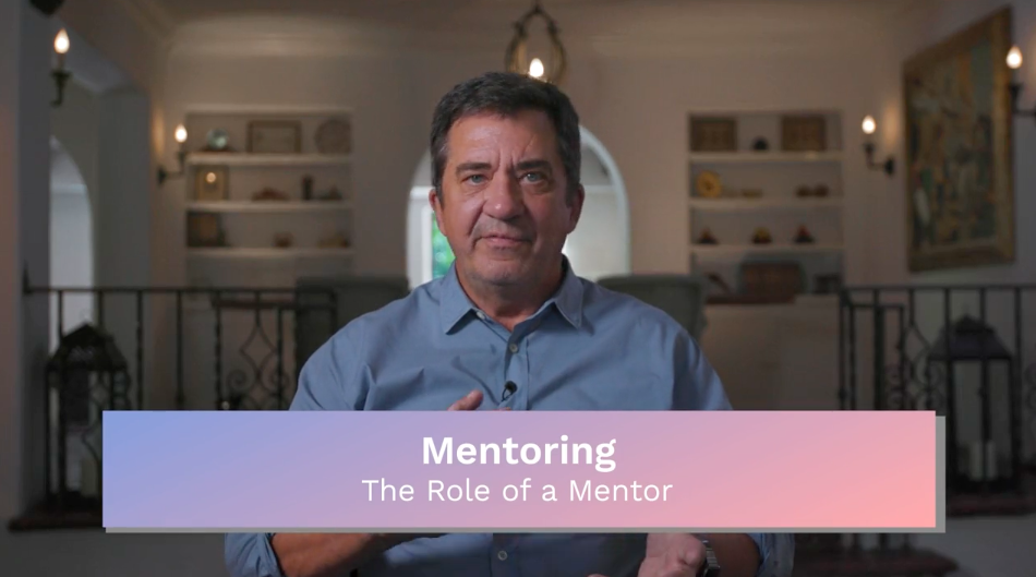 Mentoring: The Role of a Mentor